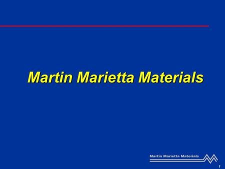 1 Martin Marietta Materials. 2 Changes in Aggregates Industry Fundamentals Industry consolidation Barriers to entry Scarcity of supply in the southern.
