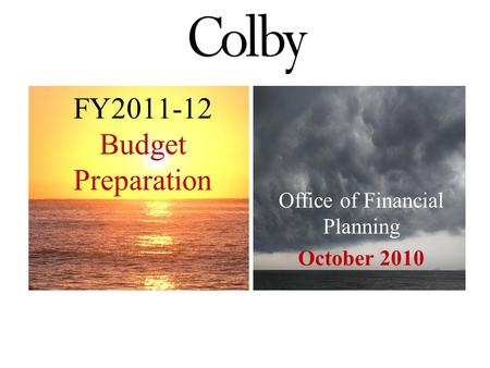 Office of Financial Planning October 2010 FY2011-12 Budget Preparation.