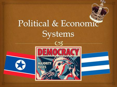 Political & Economic Systems