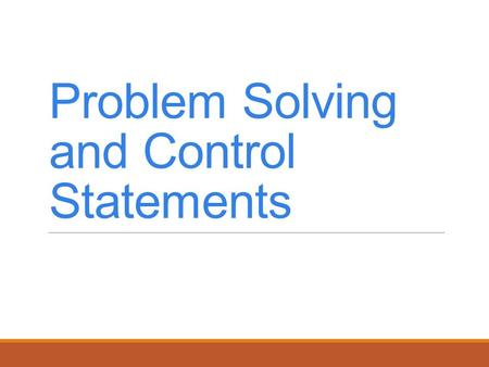 Problem Solving and Control Statements. Using Exit to Terminate Repetition Statements There are many forms of the Exit statement, designed to terminate.