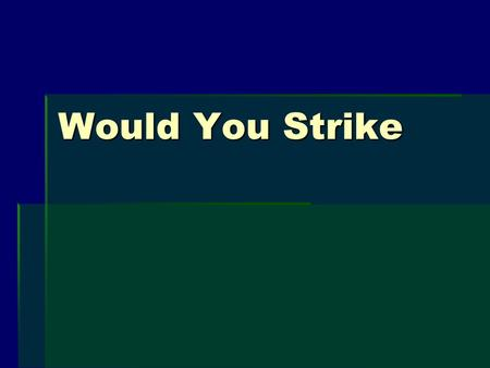 Would You Strike. 1. What was the problem in 1890? 9% of Americans held 75% of the wealth.