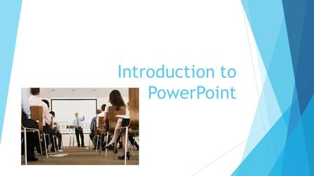 Introduction to PowerPoint What is PowerPoint? PowerPoint is a software package designed to aid you as you create and deliver information primarily through.