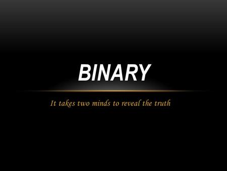 It takes two minds to reveal the truth BINARY. SYNOPSIS Newly single mother of 2, Alison Fondeas, has been a police officer for almost 14 years and after.