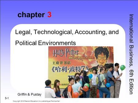 chapter 3 Legal, Technological, Accounting, and Political Environments