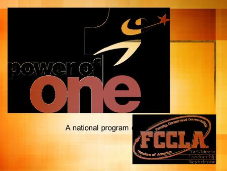A national program of Who has the POWER to make your dreams come true? You do!