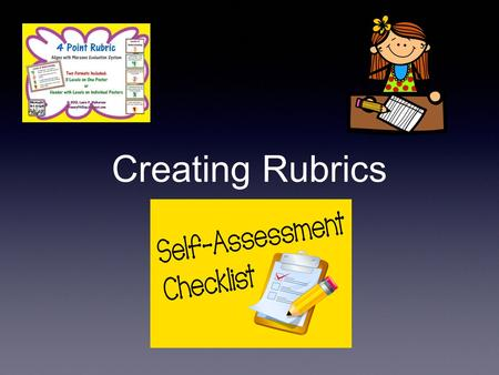 Creating Rubrics. Information taken from Formative Assessment and Standards-Based Grading Robert Marzano 2010.