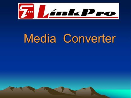 Media Converter. What is Media Converter A media converter is a device which converts signals it receives from one media type to signals appropriate to.