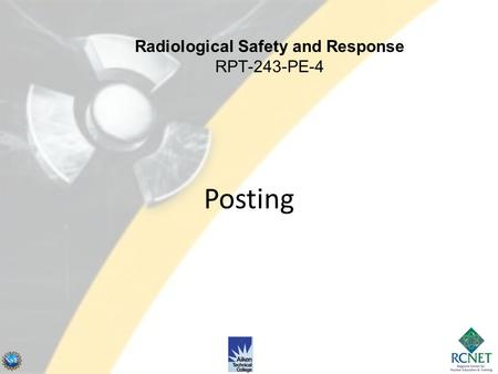 Posting Radiological Safety and Response RPT-243-PE-4.