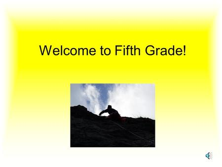 Welcome to Fifth Grade! Activities and Programs Shadow Mountain S.A.T. Testing Wax Museum Spelling Bee Science Fair Hope of America Hershey Track D.A.R.E.