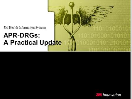 3M Health Information Systems APR-DRGs: A Practical Update.