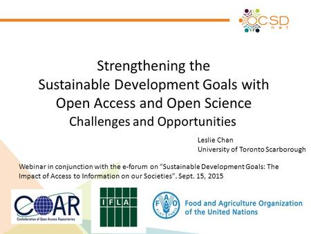 Strengthening the Sustainable Development Goals with Open Access and Open Science Challenges and Opportunities Webinar in conjunction with the e-forum.