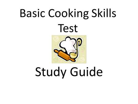 Basic Cooking Skills Test