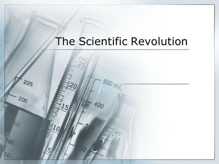 The Scientific Revolution. Revolutionary Astronomers.