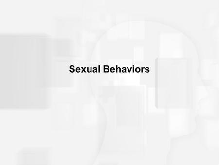 Sexual Behaviors.