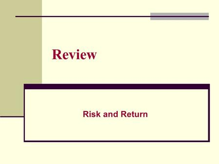 Review Risk and Return. r = expected rate of return. ^