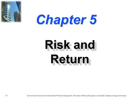 lecture 5 risk and return Financial management risk and return for securities  5 lectures 19:17 this lecture includes introduction to capital asset pricing model with its formula and its .