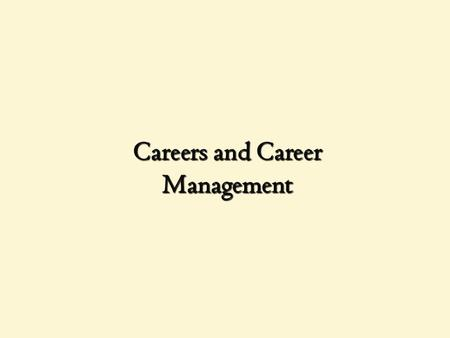 Careers and Career Management. Introduction (1 of 2) Career development is important for companies to create and sustain a continuous learning environment.