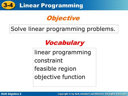 Objective Vocabulary Solve linear programming problems.