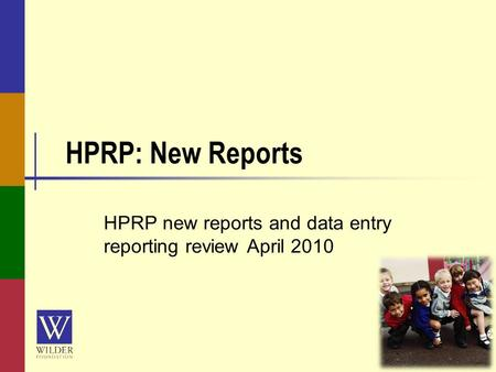 HPRP: New Reports HPRP new reports and data entry reporting review April 2010.