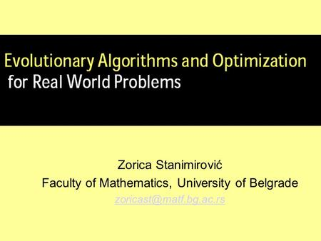 Zorica Stanimirović Faculty of Mathematics, University of Belgrade