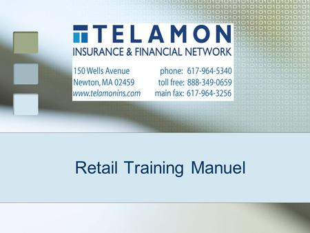 Retail Training Manuel 2 Overview  One stop, secure, and easy-to-use web-based tool that incorporates rate, quote, and bind functions  Enables agents.
