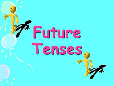 Future Tenses Future! What is it? In English we don't have ONE future tense. We use several forms to talk about different ideas about the future.
