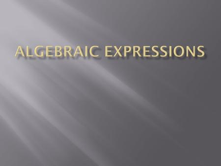  What is Algebraic Expressions and how do I solve them?