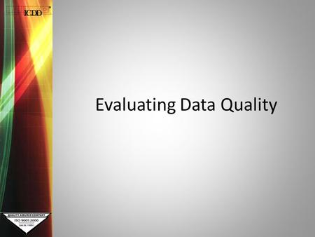Evaluating Data Quality. Quality Mark What is a Quality Mark? A Quality Mark is a reliability index used in Powder Diffraction File (PDF).A Quality Mark.