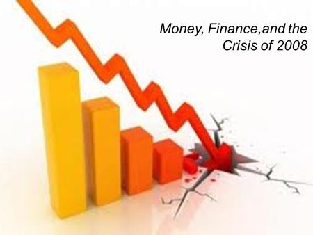 "1 Money, Finance,and the Crisis of 2008. Course logistics Problem sets: Pset 1 due at start of class Wednesday It is ""ungraded,"" meaning we only check."