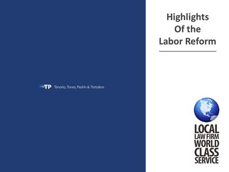Highlights Of the Labor Reform ______________________________.