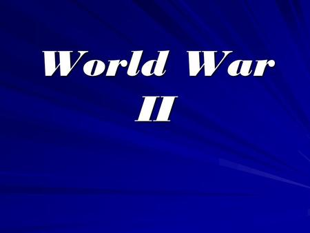 World War II. Major Leaders / Dictators Adolf Hitler Nazi Germany Benito Mussolini Italy.