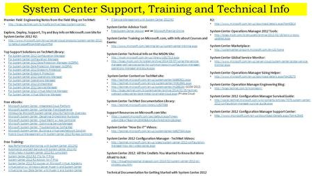 Premier Field Engineering Notes from the Field Blog on TechNet:  Explore, Deploy, Support,