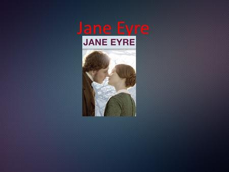 Jane Eyre. Charlotte Brontë (/ˈbrɒnti/ or /ˈbrɒnteɪ/; 21 April 1816 – 31 March 1855) was an English novelist and poet, the eldest of the three Brontë.