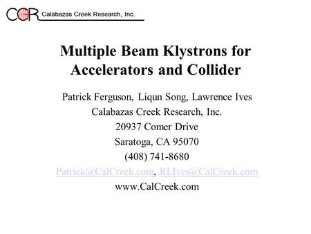 Multiple Beam Klystrons for Accelerators and Collider