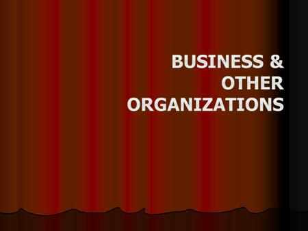 Most common form of business Most common form of business Owned and run by one person Owned and run by one person Almost no requirements Almost no requirements.