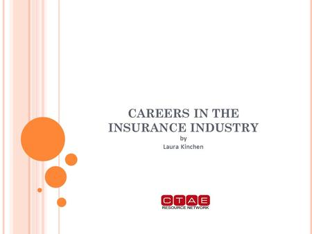 CAREERS IN THE INSURANCE INDUSTRY by Laura Kinchen.