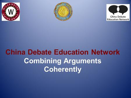 China Debate Education Network Combining Arguments Coherently.