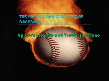Do you know how the game got started? Baseball was invented in America in 1845. But even before that, as early as the 1600s, people in England played.