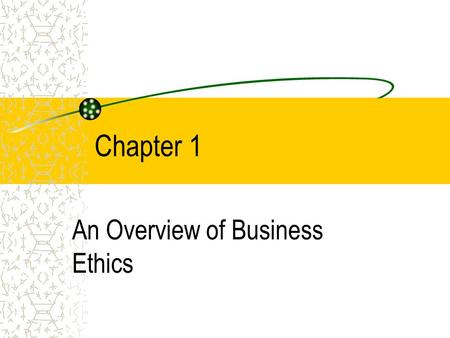 """business ethic chap 1 Chapter 1 introduction """"ethics always says, """"not i, but thou"""" its motto is, """"not self , but  in defining business ethics laura nash (1990) observed that the moral."""