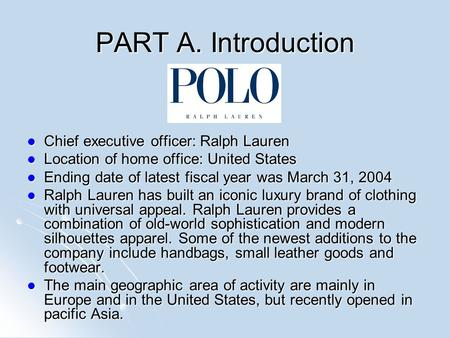 PART A. Introduction Chief executive officer: Ralph Lauren Chief executive officer: Ralph Lauren Location of home office: United States Location of home.