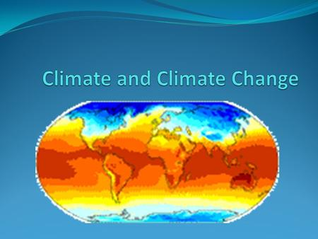 What causes Climate? Precipitation and Temperature Weather changes every day but climate refers to the average, year after year conditions of temperature,