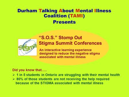 Did you know that…..  1 in 5 students in Ontario are struggling with their mental health  80% of those students are not receiving the help required because.
