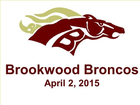 Brookwood Broncos April 2, 2015. Word of the Day juxtaposition : (n) Placing side by side, usually to achieve a particular effect.