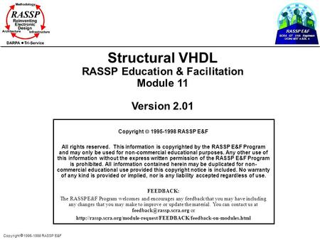RASSP E&F SCRA GT UVA Raytheon UCinc EIT ADL Copyright  1995-1998 RASSP E&F Structural VHDL RASSP Education & Facilitation Module 11 Version 2.01 Copyright.