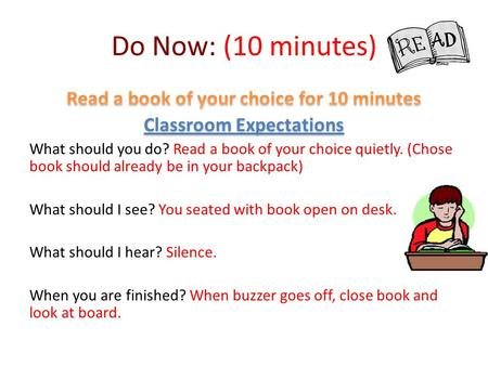 Do Now: (10 minutes). Classroom Expectations Empower- (20 minutes) Classroom Expectations Read 1 article and write answers from Empower Sheet template.