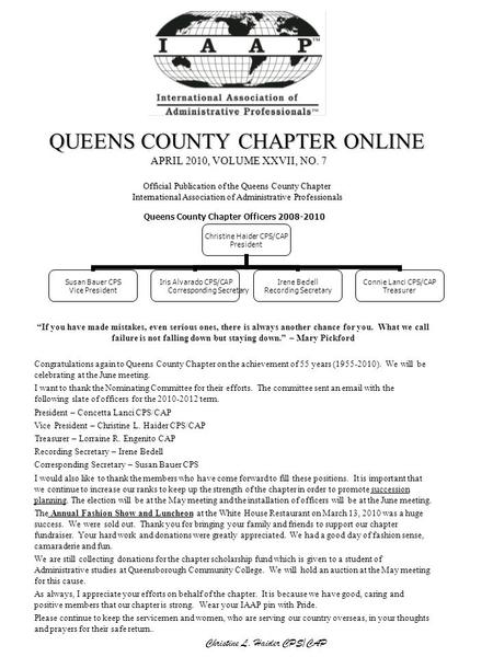 QUEENS COUNTY CHAPTER ONLINE APRIL 2010, VOLUME XXVII, NO. 7 Official Publication of the Queens County Chapter International Association of Administrative.