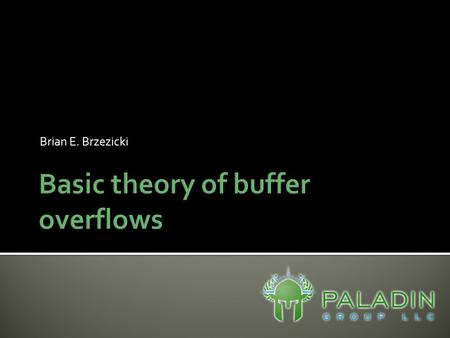 Brian E. Brzezicki. This tutorial just illustrates the underlying concepts of buffer overflows by way of an extremely simple stack overflow  Most buffer.