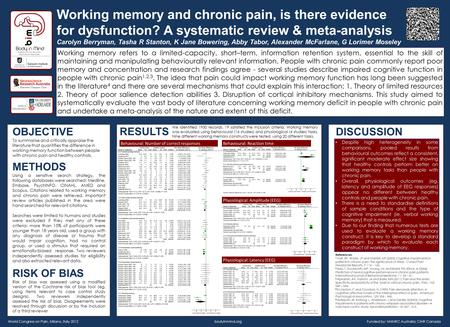 Working memory and chronic pain, is there evidence for dysfunction? A systematic review & meta-analysis Carolyn Berryman, Tasha R Stanton, K Jane Bowering,