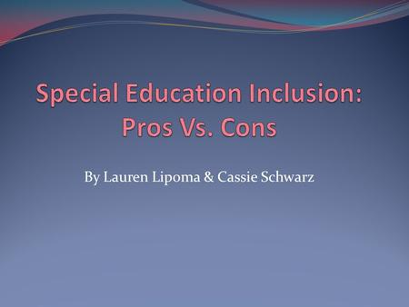Special Education Inclusion: Pros Vs. Cons