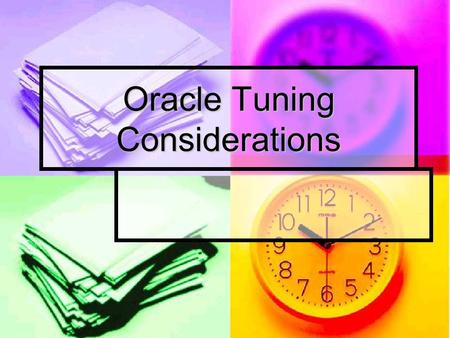 Oracle Tuning Considerations. Agenda Why Tune ? Why Tune ? Ways to Improve Performance Ways to Improve Performance Hardware Hardware Software Software.